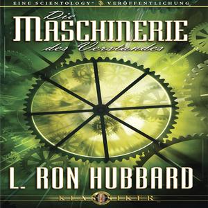 Die-maschinerie-des-verstandes-the-machinery-of-the-mind-unabridged-audiobook