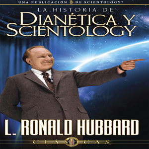 La-historia-de-dianetica-y-scientology-the-history-of-dianetics-and-scientology-unabridged-audiobook