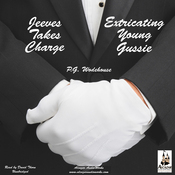 Jeeves Takes Charge & Extricating Young Gussie (Unabridged) audiobook download