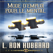 Mode D'emploi pour le Mental [Operation Manual for the Mind] (Unabridged) audiobook download