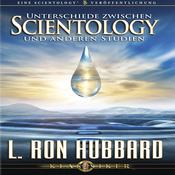 Unterschiede Zwischen Scientology Und Anderen Studien [The Difference Between Scientology and Other Philosophies] (Unabridged) audiobook download