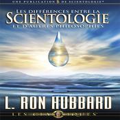 Les Differences Entre la Scientologie et D'autres Philosophies [Differences Between Scientology & Other Philosophies] (Unabridged) audiobook download