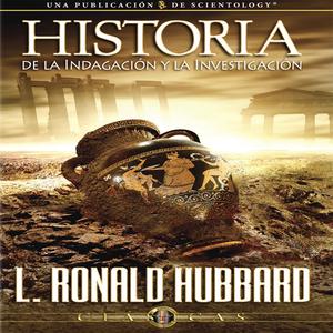 Historia-de-la-indagacion-y-la-investigacion-the-history-of-inquiry-and-research-unabridged-audiobook