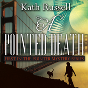 A Pointed Death: First in the Pointer Mystery Series (Unabridged) audiobook download