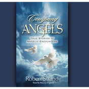 In the Company of Angels: True Stories of Angelic Encounters (Unabridged) audiobook download