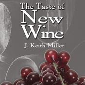 The Taste of New Wine (Unabridged) audiobook download