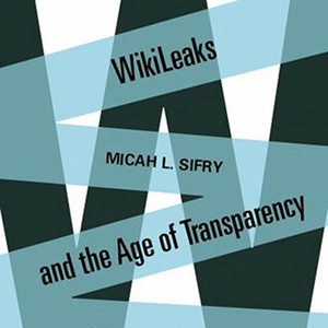 Wikileaks-and-the-age-of-transparency-unabridged-audiobook