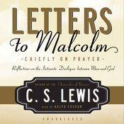 Letters to Malcolm: Chiefly on Prayer (Unabridged) audiobook download