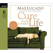 Cure for the Common Life (Unabridged) audiobook download