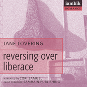 Reversing over Liberace (Unabridged) audiobook download