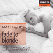 Fade to Blonde (Unabridged) audiobook download