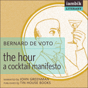 The Hour: A Cocktail Manifesto (Unabridged) audiobook download
