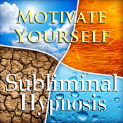 Motivate Yourself Subliminal Affirmations: Meditation, Get Things Done, Binaural Beats, Solfeggio Tones & Harmonics, Self Help audiobook download