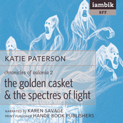 The Golden Casket and The Spectres of Light (Unabridged) audiobook download
