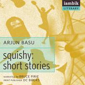 Squishy: Short Stories (Unabridged) audiobook download