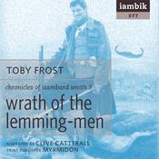 Wrath of the Lemming-Men (Unabridged) audiobook download