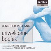 Unwelcome Bodies (Unabridged) audiobook download