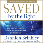 Saved-by-the-light-the-true-story-of-a-man-who-died-twice-and-the-profound-revelations-he-received-audiobook