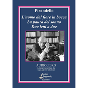 L'uomo dal fiore in bocca (The Man with the Flower in His Mouth): La paura del sonno; Due letti a due (Unabridged) audiobook download