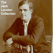The Jack London Collection (Unabridged) audiobook download
