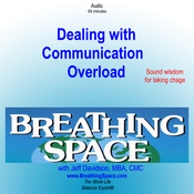 Dealing with Communication Overload (Unabridged) audiobook download