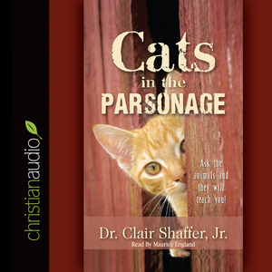 Cats-in-the-parsonage-ask-the-animals-and-they-will-teach-you-unabridged-audiobook