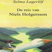 De reis van Niels Holgersson [The Journey of Niels Holgersson] (Unabridged) audiobook download