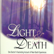 Light and Death: One Doctor's Fascinating Account of Near-Death Experiences (Unabridged) audiobook download