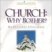 Church: Why Bother?: My Personal Pilgrimage (Unabridged) audiobook download