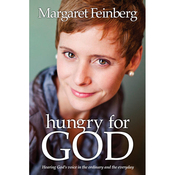 Hungry for God: Hearing His Voice in the Ordinary and Everyday (Unabridged) audiobook download