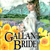 Gallant Bride: Brides of Montclair, Book 6 (Unabridged) audiobook download