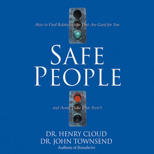 Safe-people-how-to-find-relationships-that-are-good-for-you-and-avoid-those-that-arent-unabridged-audiobook