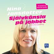 Sjalvkansla p? jobbet [Self-esteem at Work] (Unabridged) audiobook download