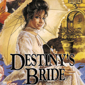 Destiny's Bride: Brides of Montclair, Book 8 (Unabridged) audiobook download