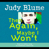 Then Again, Maybe I Won't (Unabridged) audiobook download