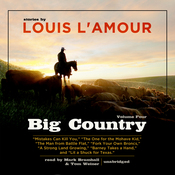 Big Country, Vol. 4: Stories of Louis L'Amour (Unabridged) audiobook download