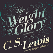 The Weight of Glory (Unabridged) audiobook download