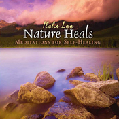 Nature Heals: Meditations for Self-Healing (Unabridged) audiobook download