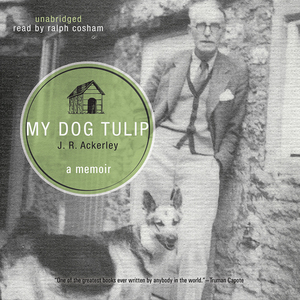 My-dog-tulip-unabridged-audiobook