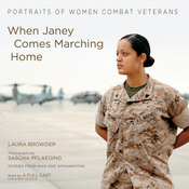 When Janey Comes Marching Home: Portraits of Women Combat Veterans (Unabridged) audiobook download