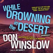 While Drowning in the Desert: The Neal Carey Mysteries, Book 5 (Unabridged) audiobook download