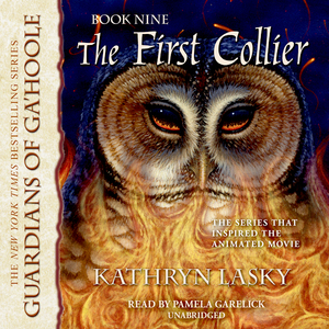The-first-collier-guardians-of-gahoole-book-9-unabridged-audiobook