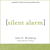 Silent Alarm: A Parable of Hope For Busy Professionals (Unabridged) audiobook download