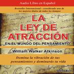 La-ley-de-atraccion-en-el-mundo-del-pensamiento-the-law-of-attraction-in-the-world-of-thought-vibracion-del-pensamiento-audiobook