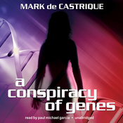 A Conspiracy of Genes (Unabridged) audiobook download