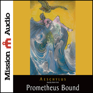 Prometheus-bound-unabridged-audiobook