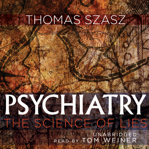 Psychiatry-the-science-of-lies-unabridged-audiobook