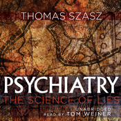 Psychiatry: The Science of Lies (Unabridged) audiobook download