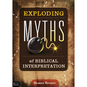 Exploding Myths of Biblical Interpretation (Unabridged) audiobook download