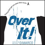 Over It: Letting God Get You Past Life's Hurts (Unabridged) audiobook download